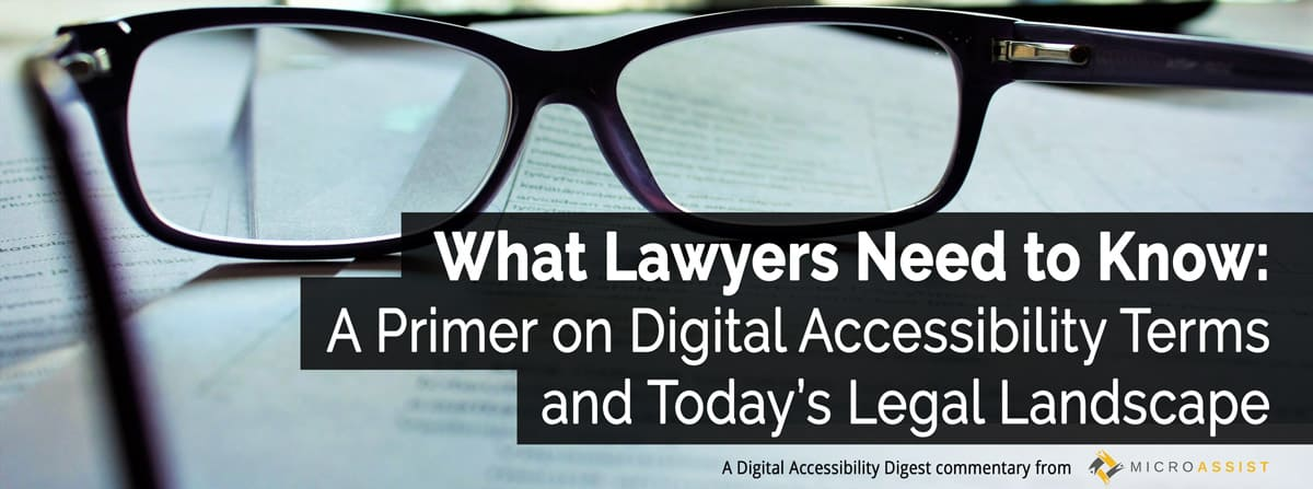 What Lawyers Should Know about Digital Accessibility, the ADA, and More