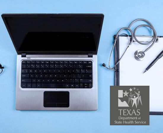 State of Texas Department of State Health Services logo in forefront against image of laptop and stethoscope